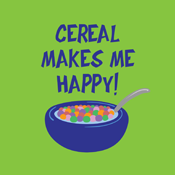 Cereal Makes Me Happy